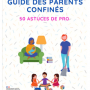 csm_Guide_des_parents_confine__s_-_50_astuces_de_pro_e7c3f7ab8d