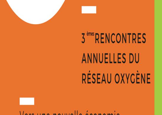 Oxygène – 3èmes rencontres annuelles – 31 mars 2021 – programme et inscriptions